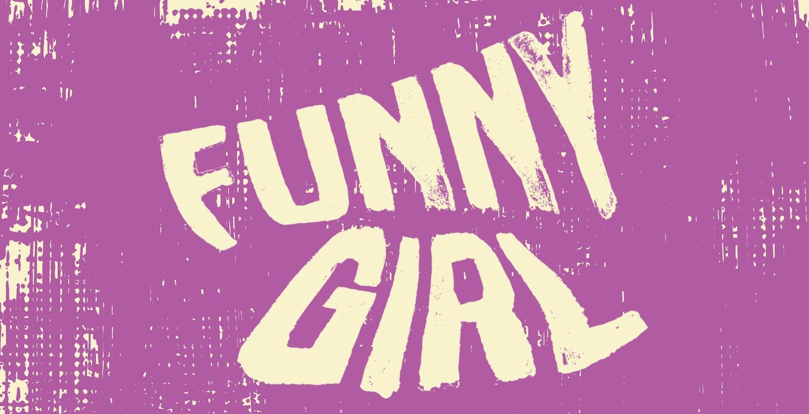 *POSTPONED* Funny Girl