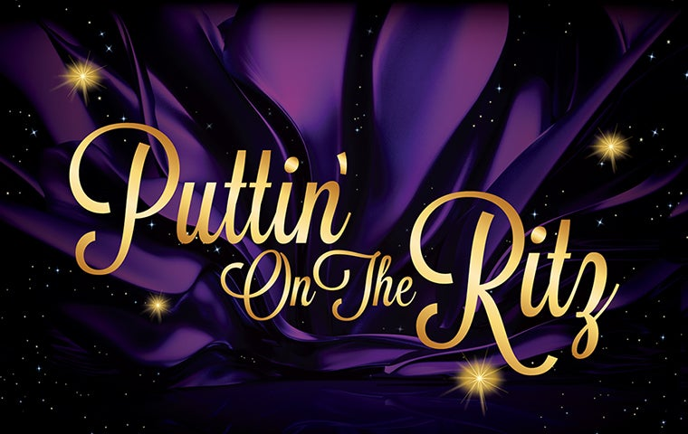 More Info for Puttin' On The Ritz