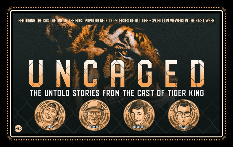 More Info for Uncaged: Untold Stories From The Cast Of The Tiger King
