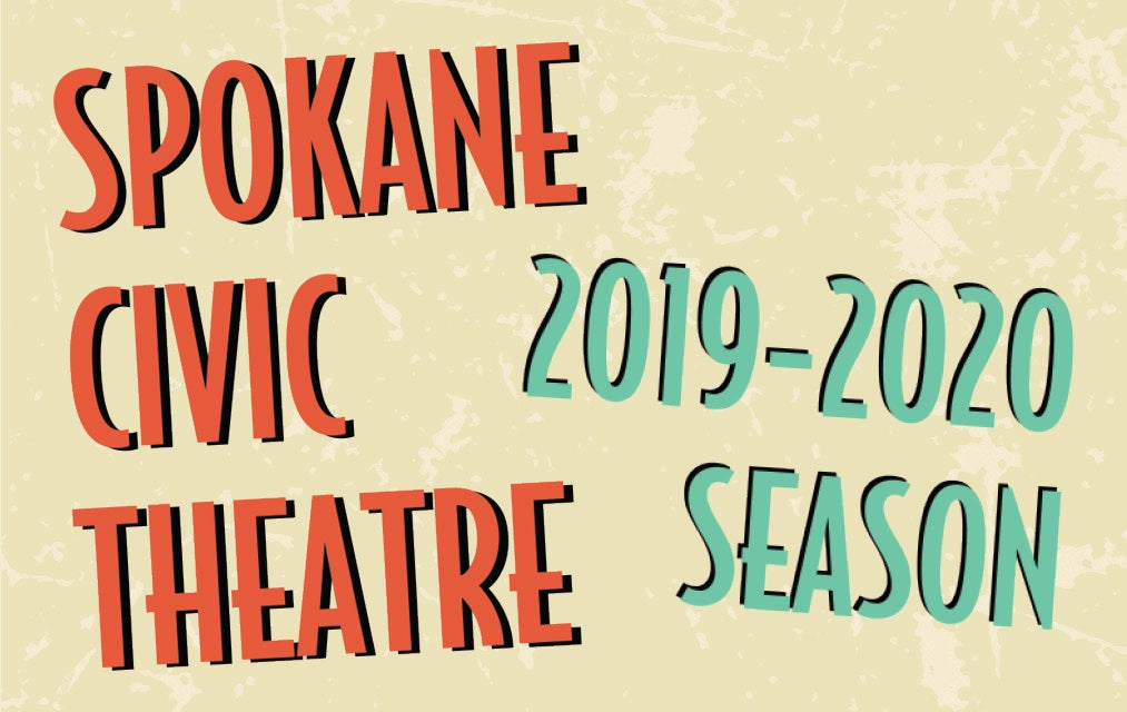 More Info for Spokane Civic Theater Main Stage Season Tickets 2019 - 2020