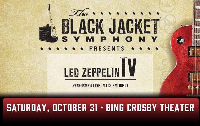 More Info for The Black Jacket Symphony Presents: Led Zeppelin IV