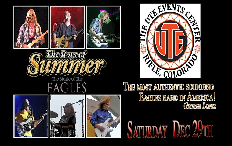 More Info for The Ute Theater Presents The Boys of Summer, Eagles Tribute