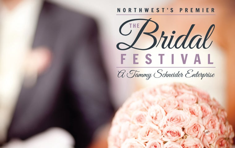 More Info for Northwest's Premier Bridal Festival