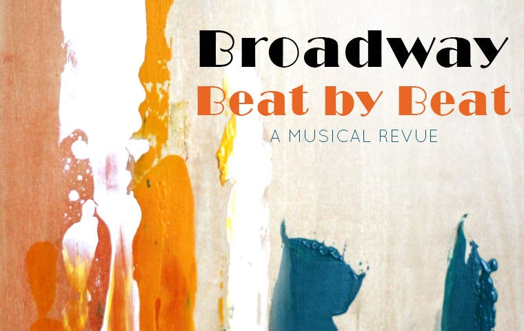 More Info for Broadway Beat by Beat