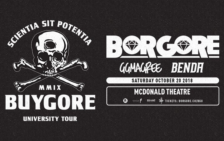 More Info for Buygore University Tour featuring Borgore, GG Magree, Benda