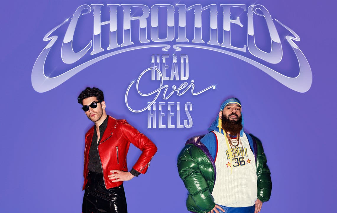 More Info for Chromeo