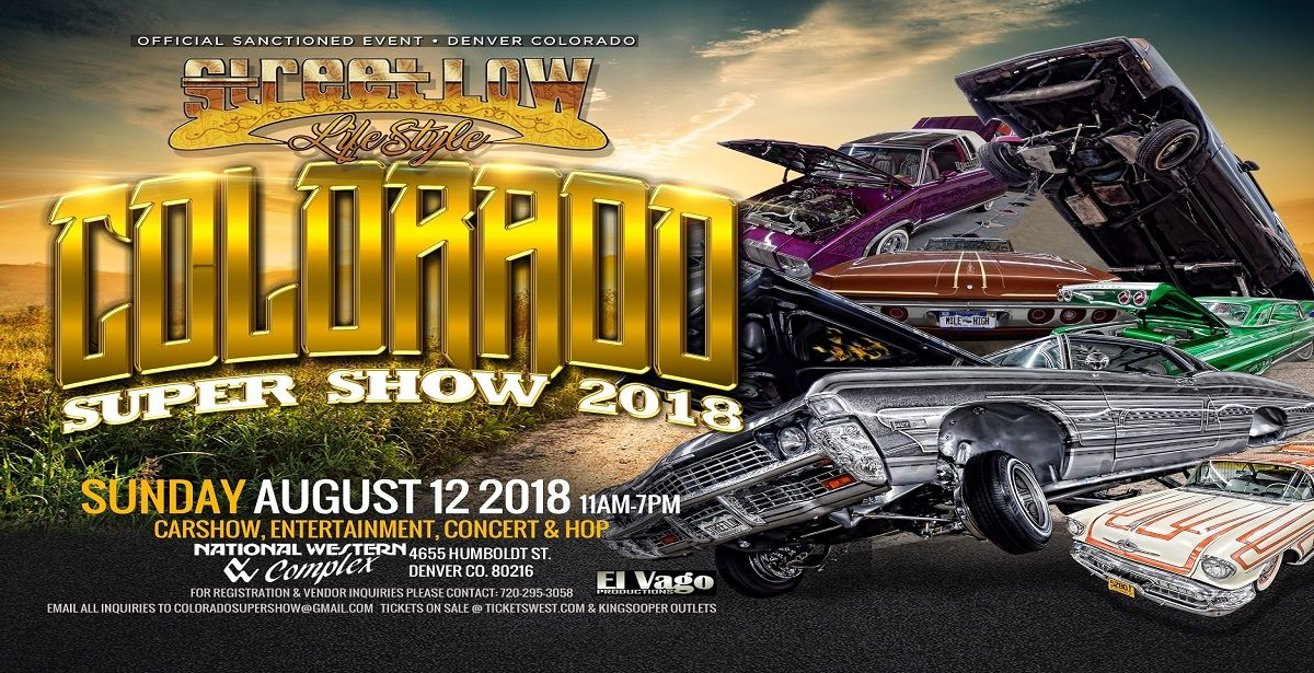 StreetLow Magazine Colorado Super Show TicketsWest - Streetlow car show 2018