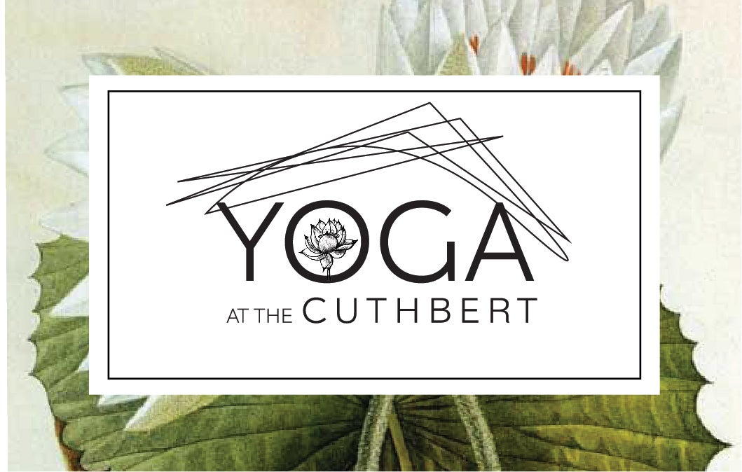 More Info for YOGA at the CUTHBERT