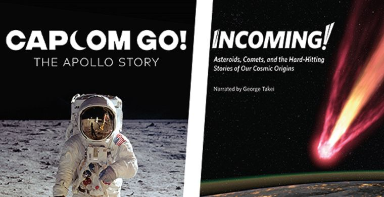 More Info for Double Feature: CAPCOM Go! The Apollo Story & Incoming! Hard Hitting Stories of Our Cosmic Origins