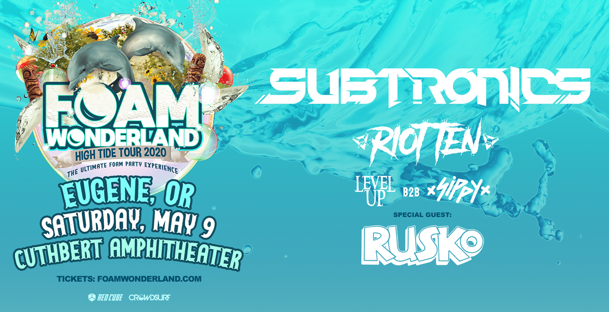 *CANCELLED* Foam Wonderland - High Tide Tour 2020