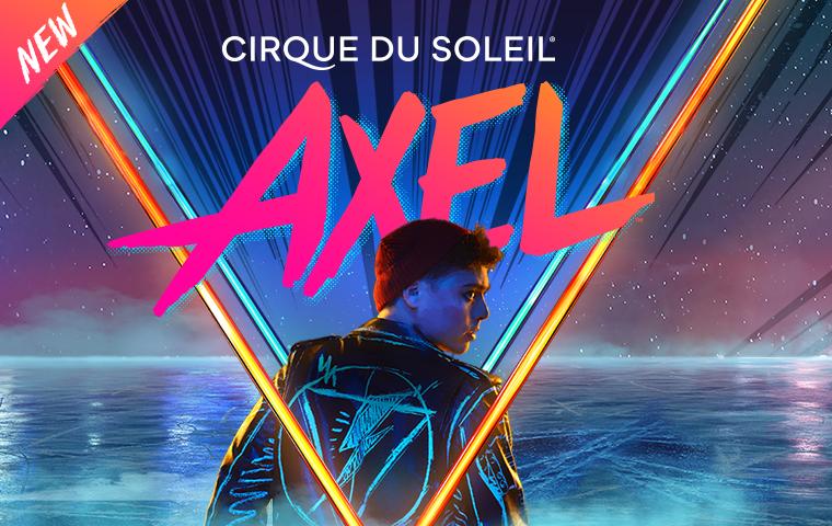 More Info for Cirque Du Soleil - AXEL