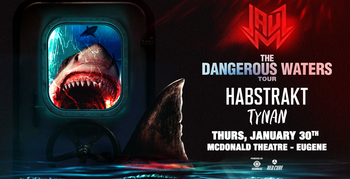 Jauz - Dangerous Waters Tour