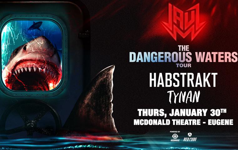 More Info for Jauz - Dangerous Waters Tour