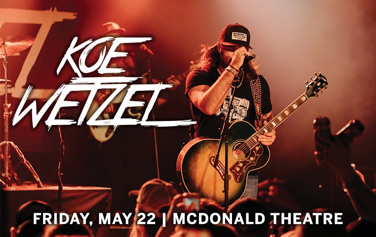 More Info for *RESCHEDULED* Koe Wetzel