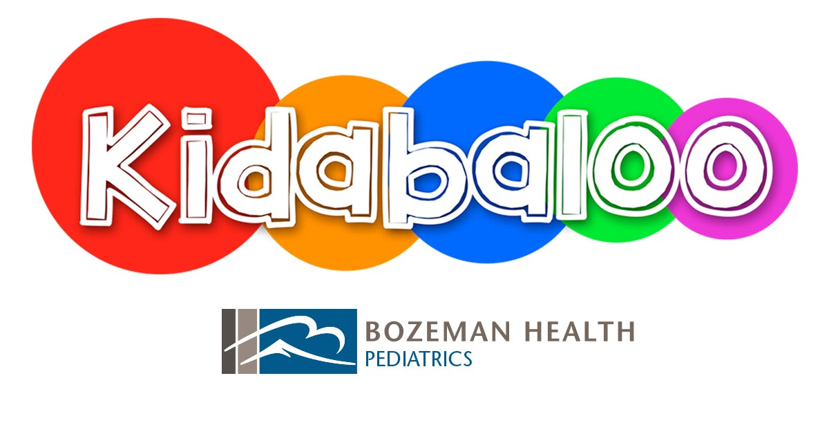 Kidabaloo - Presented by Bozeman Health Pediatrics