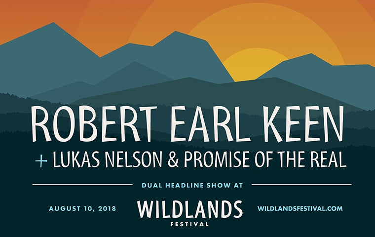 More Info for Wildlands Festival - Robert Earl Keen/Lukas Nelson & Promise of the Real