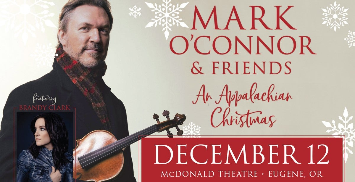 Mark O'Connor and Friends - An Appalachian Christmas | TicketsWest