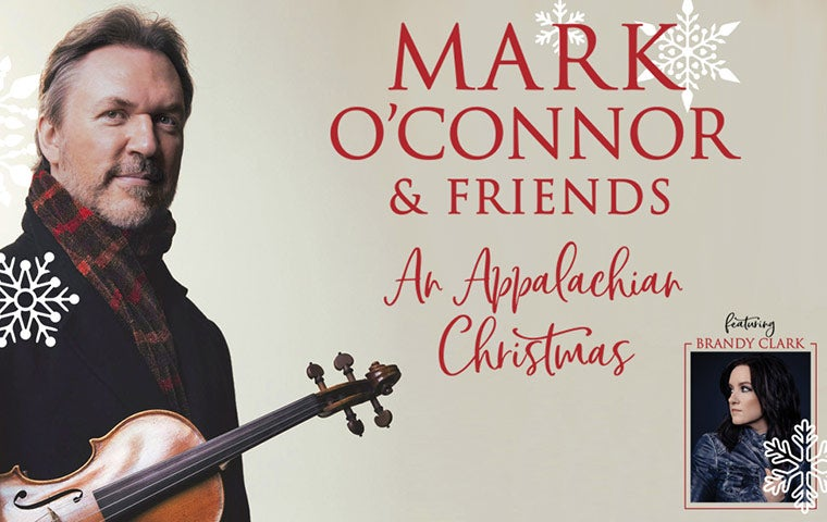 More Info for Mark O'connor and Friends - An Appalachian Christmas