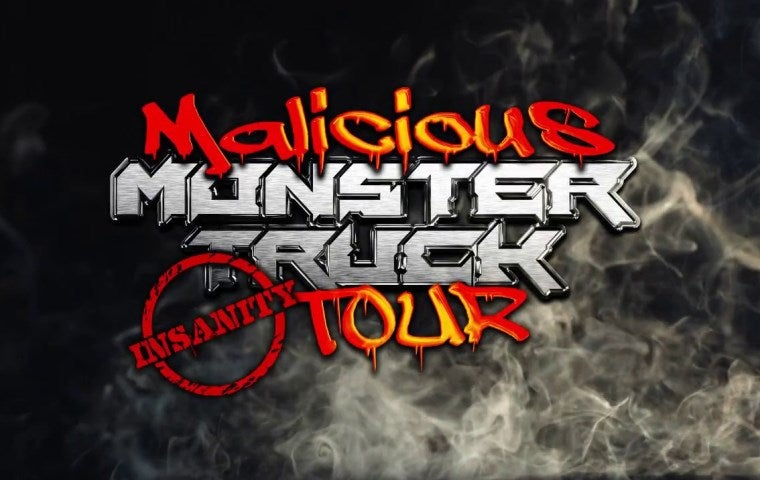 More Info for Malicious Monster Truck Insanity Tour