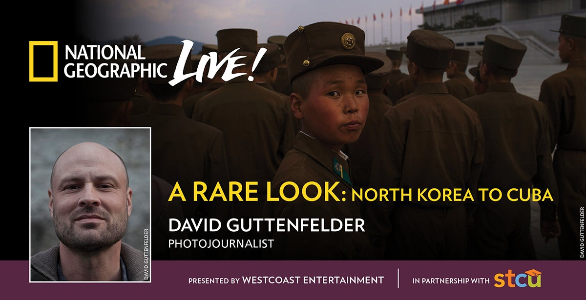National Geographic Live: A Rare Look: North Korea to Cuba