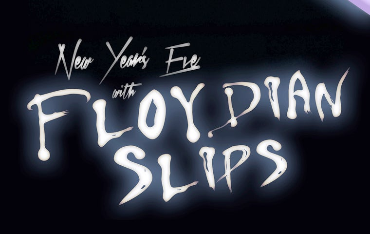 More Info for An Evening With: The Floydian Slips