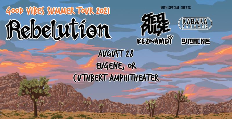 Good Vibes Summer Tour 2021: Rebelution