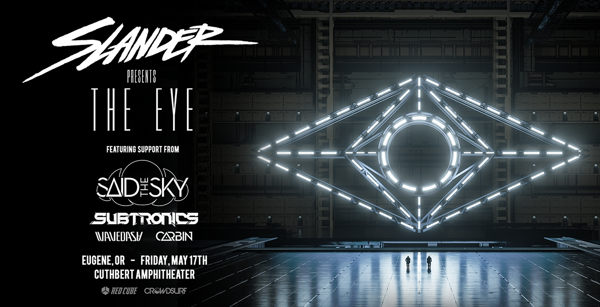 Slander W/ The Eye