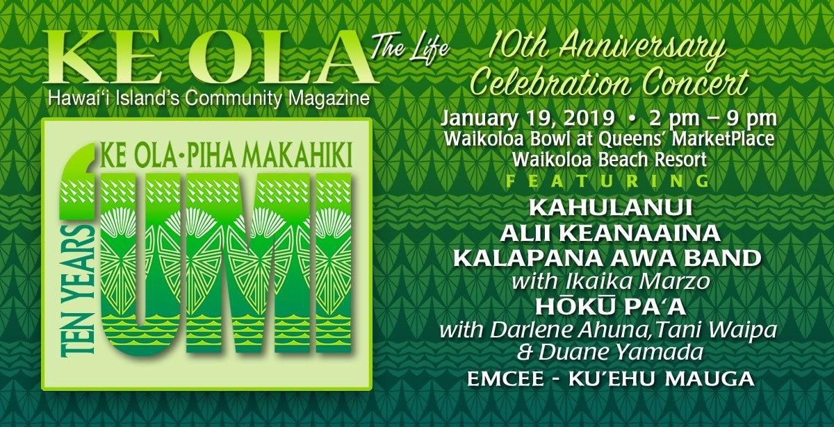 Ke Ola Magazine 10th Anniversary Concert