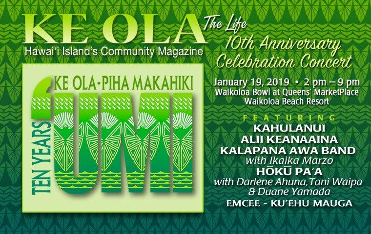 More Info for Ke Ola Magazine 10th Anniversary Concert