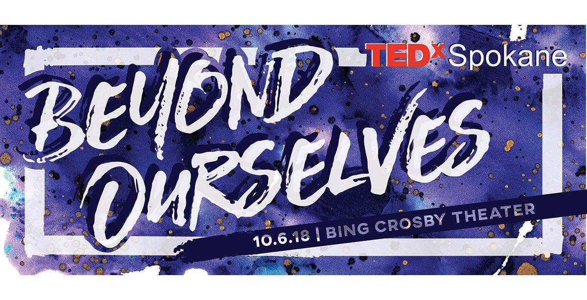 Tedx Spokane Beyond Ourselves