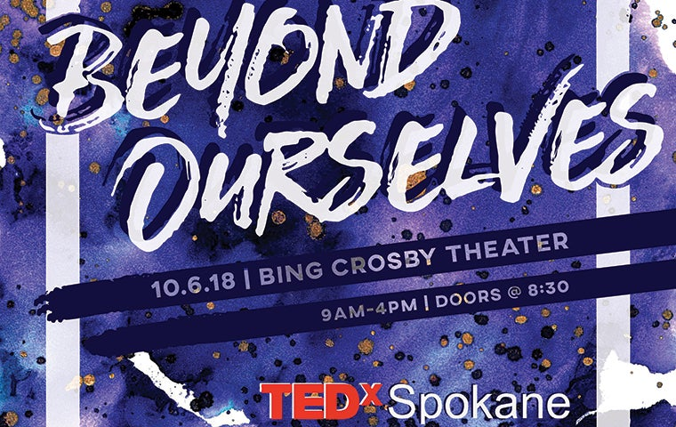 More Info for Tedx Spokane Beyond Ourselves
